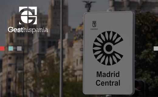 Todo sobre Madrid Central de la mano de Gesthispania.